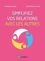Télécharger le livre :  Simplifiez vos relations avec les autres