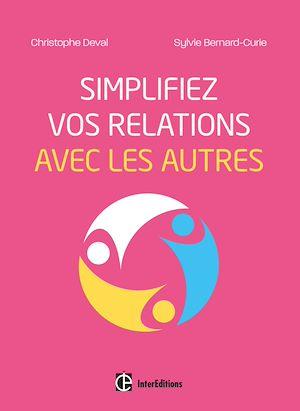 Téléchargez le livre :  Simplifiez vos relations avec les autres
