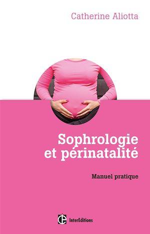 Téléchargez le livre :  Sophrologie et périnatalité