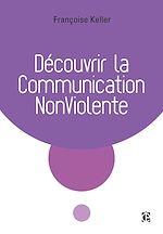 Télécharger le livre :  Découvrir la Communication NonViolente