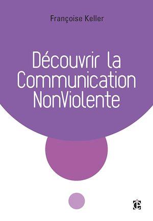 Téléchargez le livre :  Découvrir la Communication NonViolente