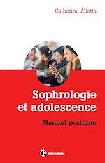 Télécharger le livre :  Sophrologie et adolescence