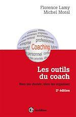 Télécharger le livre :  Les outils du coach - 2e éd.