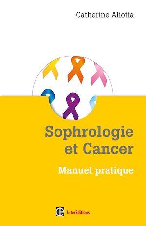 Téléchargez le livre :  Sophrologie et Cancer
