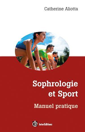 Téléchargez le livre :  Sophrologie et sport