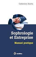 Télécharger le livre :  Sophrologie et entreprise
