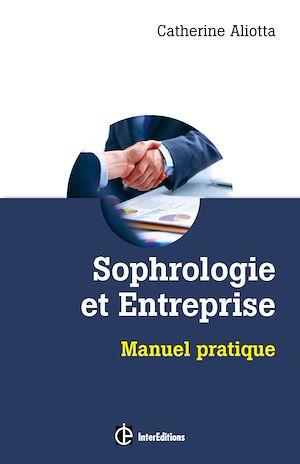Téléchargez le livre :  Sophrologie et entreprise