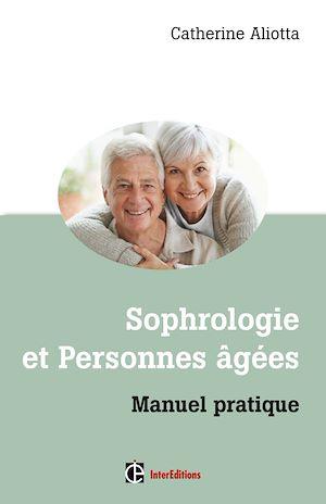 Téléchargez le livre :  Sophrologie et personnes âgées