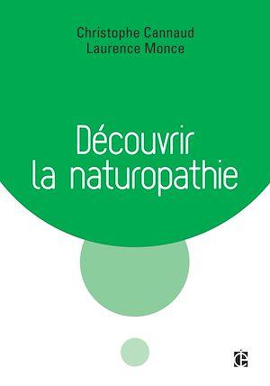 Téléchargez le livre :  Découvrir la naturopathie