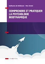 Télécharger le livre :  Comprendre et pratiquer la psychologie biodynamique