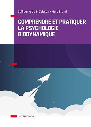 Téléchargez le livre :  Comprendre et pratiquer la psychologie biodynamique