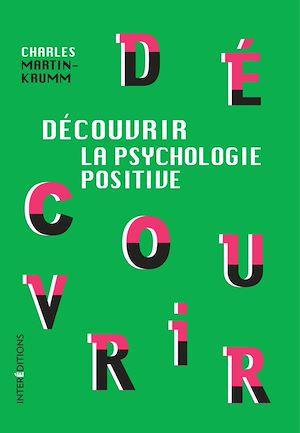 Téléchargez le livre :  Découvrir la psychologie positive