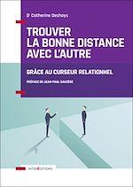 Télécharger le livre :  Trouver la bonne distance avec l'autre