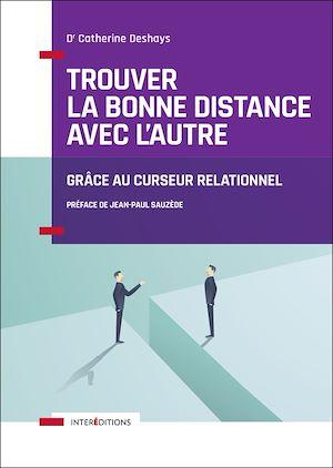 Téléchargez le livre :  Trouver la bonne distance avec l'autre