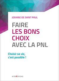 Télécharger le livre : Faire les bons choix avec la PNL