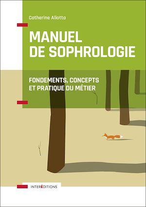 Téléchargez le livre :  Manuel de Sophrologie - 2e éd.