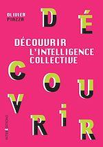 Télécharger le livre :  Découvrir l'Intelligence collective