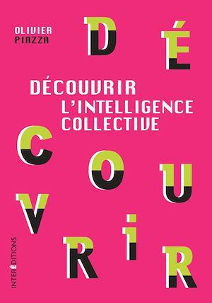 Téléchargez le livre :  Découvrir l'Intelligence collective
