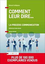 Télécharger le livre :  Comment leur dire... La Process Communication - 3e éd.