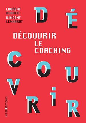 Téléchargez le livre :  Découvrir le coaching - 3e éd.
