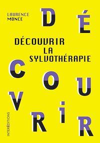 Télécharger le livre : Découvrir la sylvothérapie