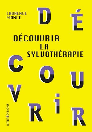 Téléchargez le livre :  Découvrir la sylvothérapie