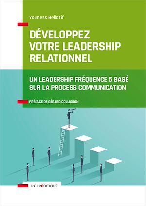 Téléchargez le livre :  Développez votre leadership relationnel