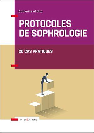 Téléchargez le livre :  Protocoles de sophrologie