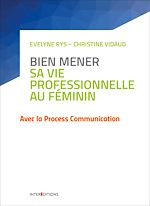 Télécharger le livre :  Bien mener sa vie professionnelle au féminin