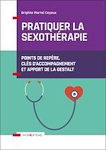 Télécharger le livre :  Pratiquer la sexothérapie