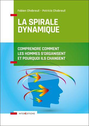 Téléchargez le livre :  La spirale dynamique - 4e éd.