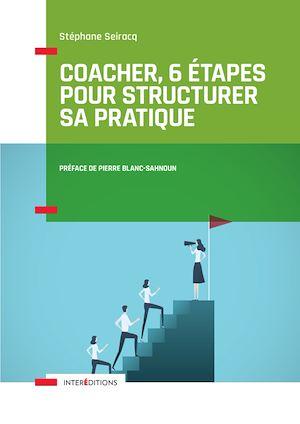 Téléchargez le livre :  Coacher, 6 étapes pour structurer sa pratique