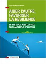 Télécharger le livre :  Aider l'autre, favoriser la résilience