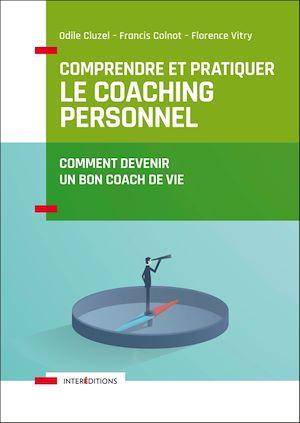 Téléchargez le livre :  Comprendre et pratiquer le coaching personnel - 4e éd.