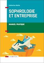 Télécharger le livre :  Sophrologie et entreprise - Manuel pratique