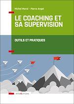 Télécharger le livre :  Le coaching et sa supervision