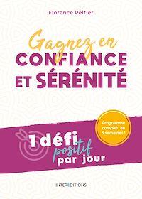 Télécharger le livre : Gagnez en confiance et sérénité - 1 défi positif par jour