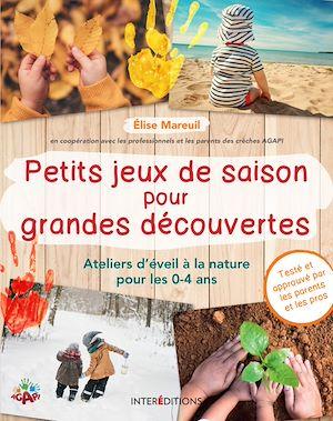 Téléchargez le livre :  Petits jeux de saison pour grandes découvertes