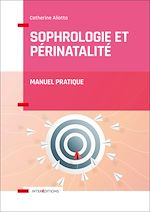 Télécharger le livre :  Sophrologie et périnatalité