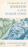 Téléchargez le livre numérique:  L'économie de la Bourgogne et de la Franche-Comté
