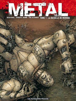 Téléchargez le livre :  Metal T1 : La Bataille de Méridia