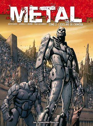 Téléchargez le livre :  Metal T2 : L'Esclave de Chiméra
