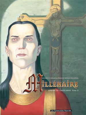 Téléchargez le livre :  Millénaire T5 : L'ombre de l'Antéchrist