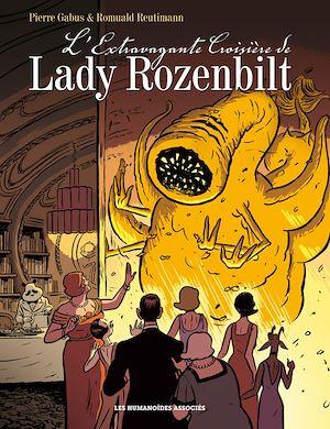 Téléchargez le livre :  L'Extravagante Croisière de Lady Rozenbilt