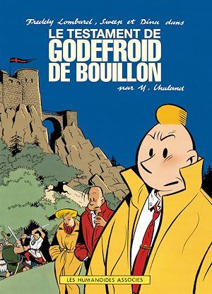 Téléchargez le livre :  Freddy Lombard : le Testament de Godefroid de Bouillon