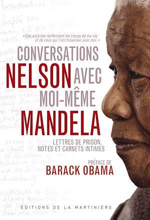 Téléchargez le livre :  Conversations avec moi-même. Lettres de prison, notes et carnets intimes
