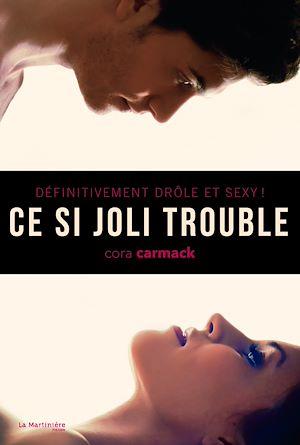 Téléchargez le livre :  Ce si joli trouble. Définitivement drôle et sexy !