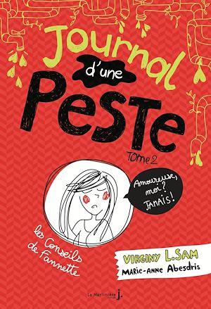 Téléchargez le livre :  Journal d'une peste - tome 2 Amoureuse, moi ? Jamais !