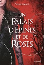 Télécharger le livre :  Un Palais d'épines et de roses - tomes 1 et 3