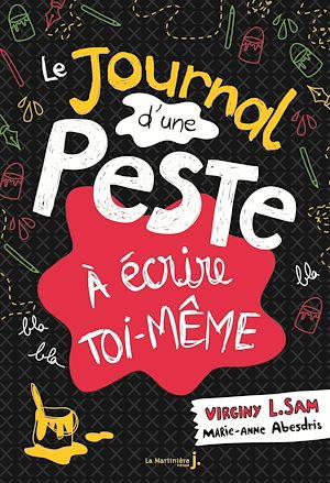 Téléchargez le livre :  Le Journal d'une peste à écrire toi-même